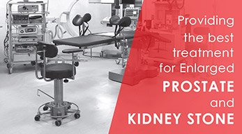 Providing best treatment for Enlarged Prostate & Kidney Stone